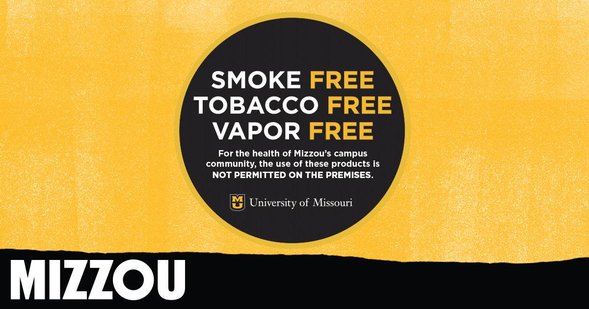 Mizzou's tobacco free policy: smoke free, tobacco free, vapor free